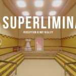 Superliminal, un jeu de perspective