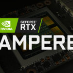Nvidia Ampere, des cartes 70% à 75% plus performantes