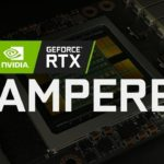 Nvidia AMPERE, du Ray Tracing 4x plus performant