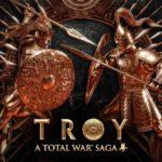 A Total War Saga: TROY sera gratuit à sa sortie !