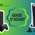 Guide d'achat - Playstation 5 - Xbox Series X|S