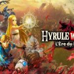 Hyrule Warriors : L'Ère du Fléau débarque demain !
