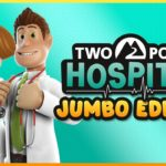 Two Point Hospital: JUMBO Edition dès le 5 mars