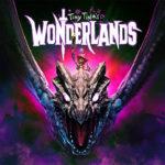 Tiny Tina's Wonderlands confirme sa fenêtre de sortie